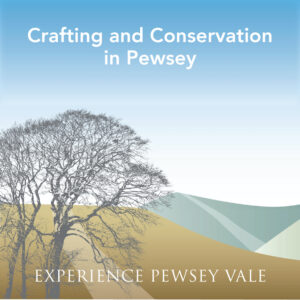 Crafting & Conservation in Pewsey